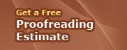 Click Here for a Free Proofreading Estimate